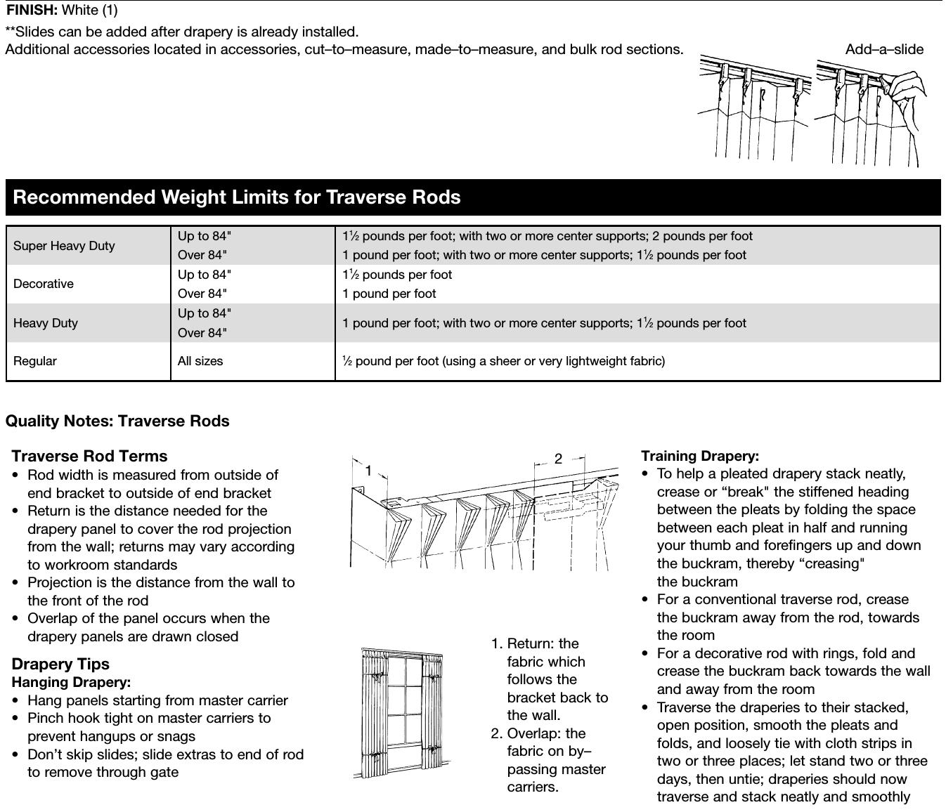 Traverse Rod slide and weight limits
